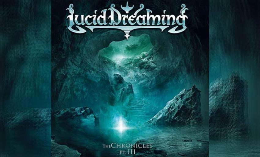 LUCID DREAMING - The Chronicles Pt. III