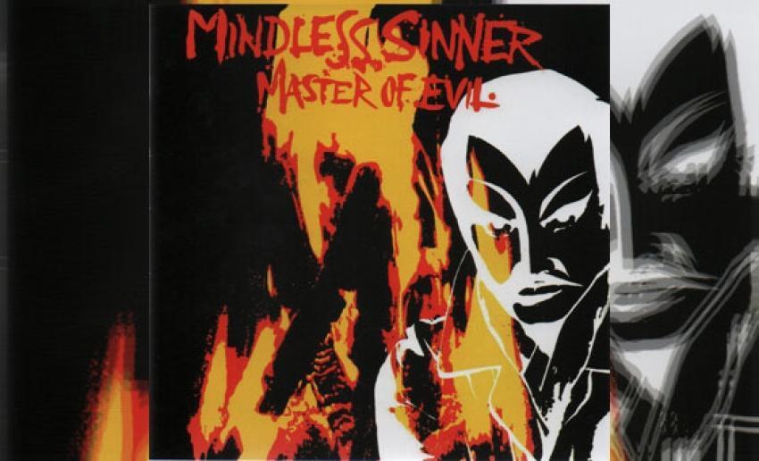 MINDLESS SINNER - Master Of Evil