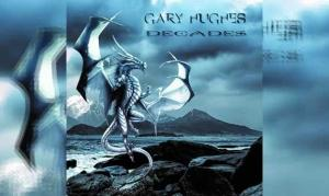 GARY HUGHES – Decades