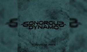 SONOROUS DYNAMO –  Scraps Of Ages