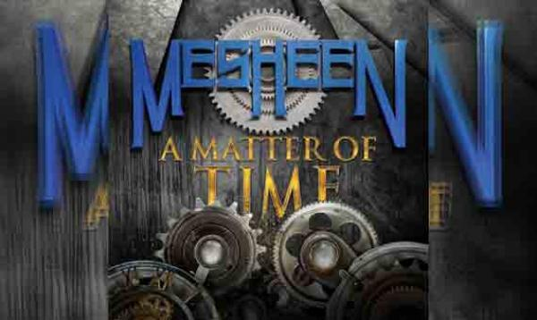 MESHEEN – A Matter Of Time