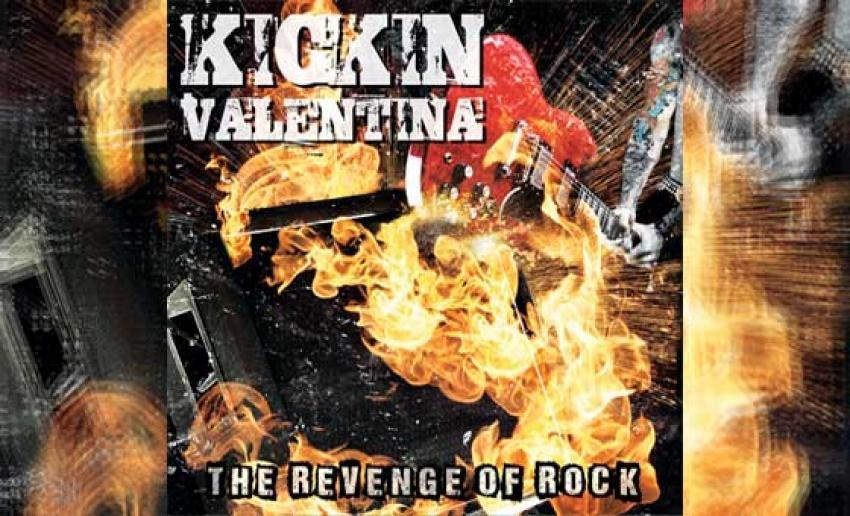 KICKIN VALENTINA – The Revenge Of Rock