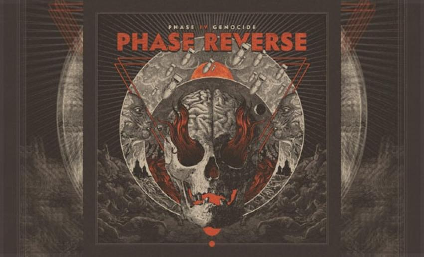 PHASE REVERSE – Phase IV Genocide