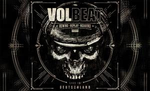 VOLBEAT – Rewind, Replay, Rebound: Live in Deutschland