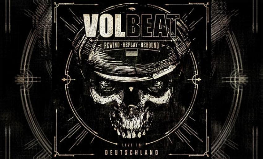 VOLBEAT – Rewind, Replay, Rebound: Live in Deutschland