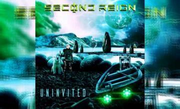 SECOND REIGN – Uninvited (Single)