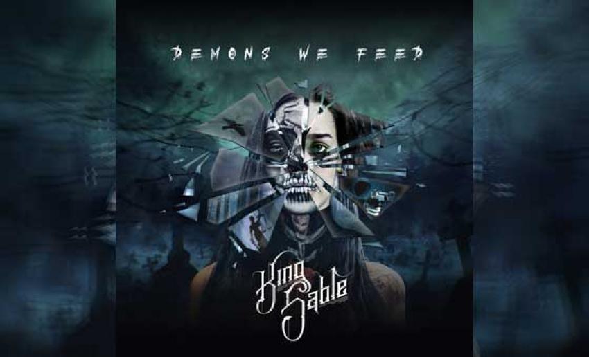 KING SABLE  - Demons We Feed