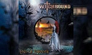 WITCHBOUND – End Of Paradise