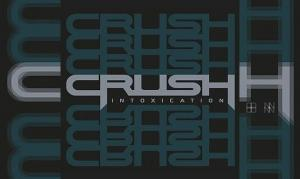 CRUSH – Intoxication (EP)