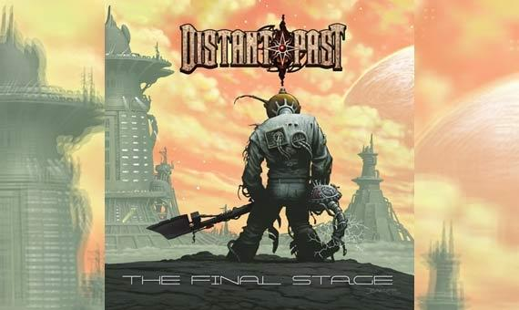 DISTANT PAST – The Final Stage