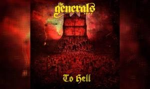 THE GENERALS – To Hell
