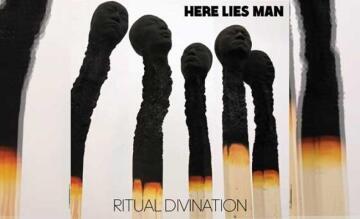 HERE LIES MAN - Ritual Divination