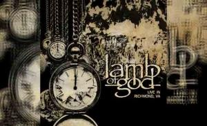 LAMB OF GOD – Lamb Of God Live In Richmond, VA