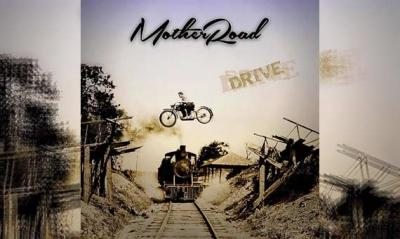 MOTHER ROAD – Drive (Re-Release)
