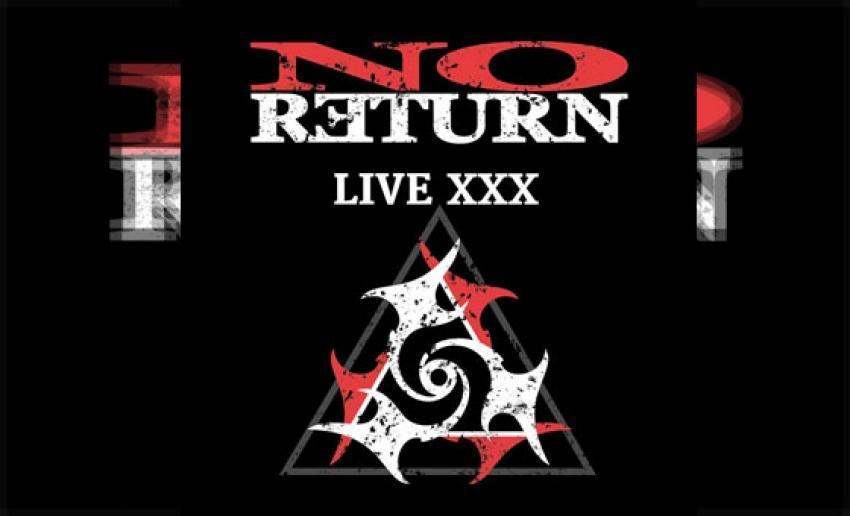 NO RETURN - Live-XXX