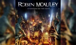 ROBIN MCAULEY – Standing On The Edge