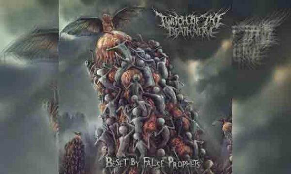TWITCH OF THE DEATH NERVE – Beset By False Prophets (EP)