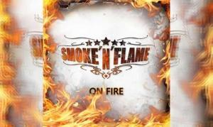 SMOKE'N'FLAME – On Fire