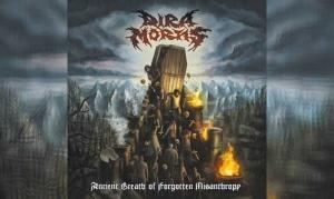 DIRA MORTIS – Ancient Breath Of Forgotten Misanthropy