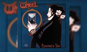 WHEEL – Preserved In Time