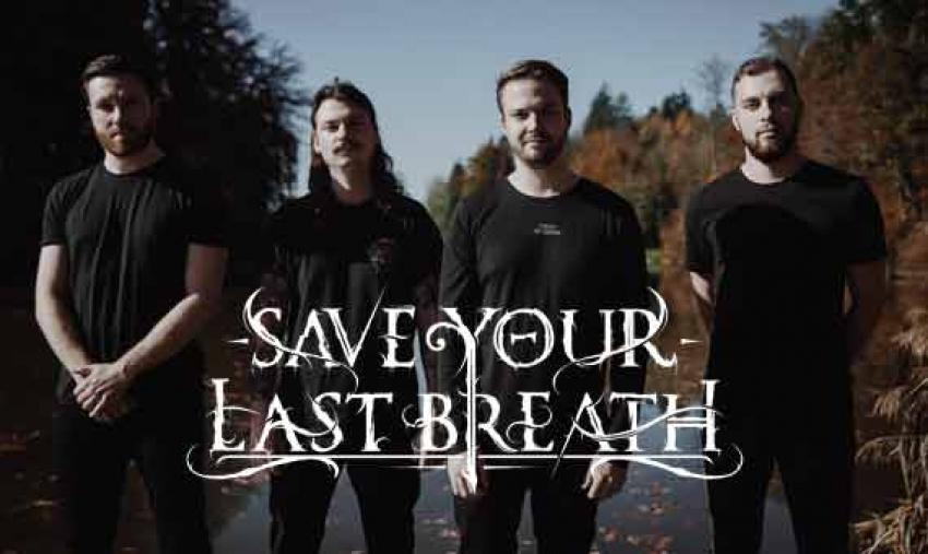 SAVE YOUR LAST BREATH – Make Metalcore Great Again!