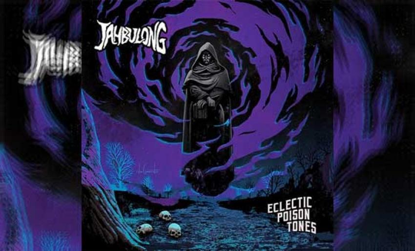 JAHBULONG  - Eclectic Poison Tones