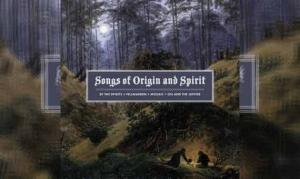 SONGS OF ORIGIN AND SPIRIT – By The Spirits, Osi And The Jupiter, Mosaic, Fellwarden