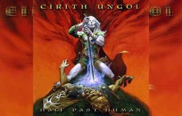 CIRITH UNGOL – Half Past Human (EP)