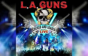 L.A. GUNS – Cocked And Loaded Live
