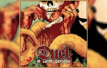 DUEL – In Carne Persona