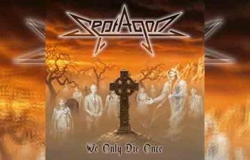 SEPTAGON – We Only Die Once