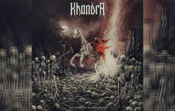 KHANDRA – All Occupied By Sole Death