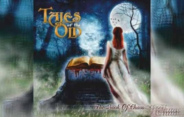 TALES OF THE OLD – The Book Of Chaos