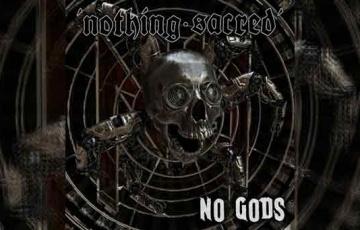 NOTHING SACRED – No Gods