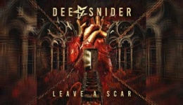 DEE SNIDER – Leave A Scare