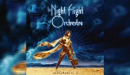 THE NIGHT FLIGHT ORCHESTRA – Aeromantic II