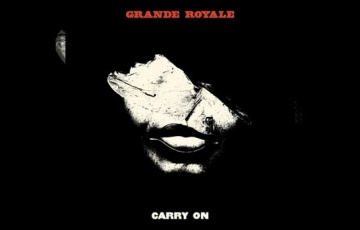 GRANDE ROYALE – Carry On