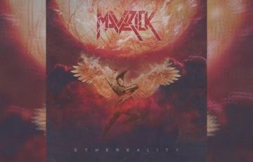 MAVERICK – Ethereality