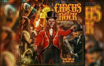 CIRCUS OF ROCK – Come One Come All