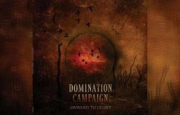 DOMINATION CAMPAIGN – Onward To Glory
