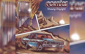 CORTÉGE – Chasing Daylight