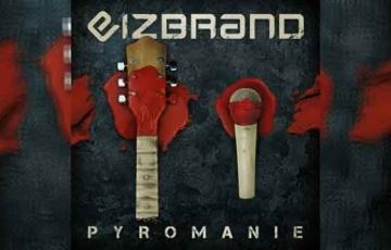EIZBRAND – Pyromanie