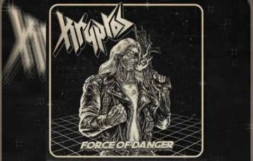 KRYPTOS – Force Of Danger