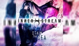 INNER STREAM – Stain The Sea