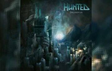 HUNTED – Deliver Us