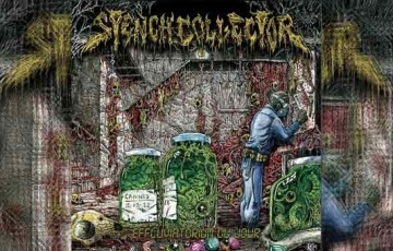 STENCH COLLECTOR – Effluvatorium Du Jour (EP)