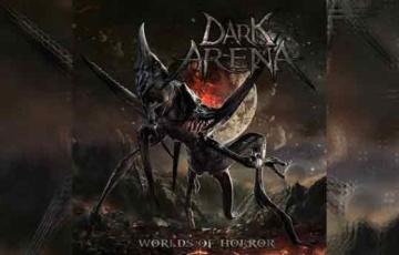 DARK ARENA – Worlds Of Horror