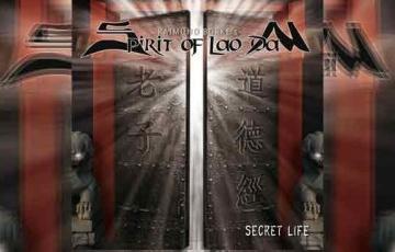 RAIMUND BURKE'S SPIRIT OF LAO DAN – Secret Life