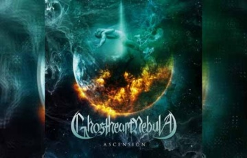 GHOSTHEART NEBULA – Ascension