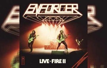 ENFORCER – Live By Fire II